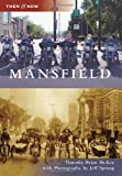 Mansfield (Then and Now)
