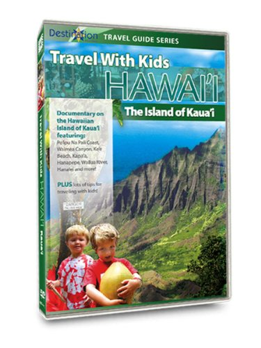 Travel with Kids - Hawaii: (Island Kauai Hawaii)