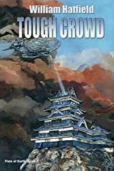 Tough Crowd (Fists of Earth) (Volume 3)