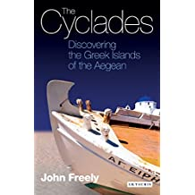 Cyclades, The: Discovering the Greek Islands of the Aegean