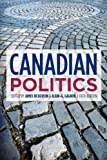 Canadian Politics, Fifth Edition