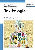 Toxikologie: Band 2 - Toxikologie der Stoffe