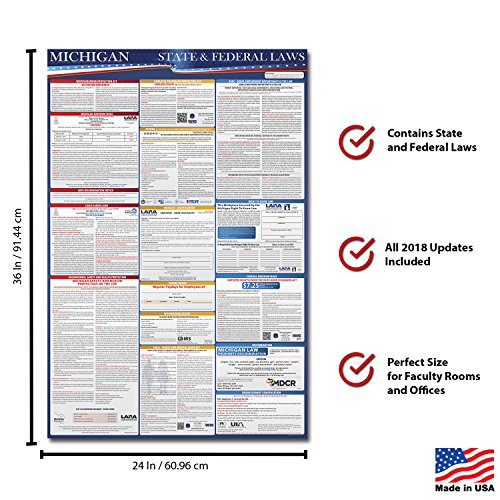 2018 Michigan State and Federal Labor Law Compliance Poster - OSHA Compliant 36'' x 24'' - UV Coated by Labor Law Posters (Image #1)