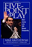 Five-Point Play, Mike Krzyzewski and Donald T. Phillips, 0446530603