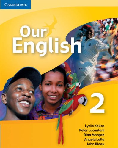 Our English 2 Student Book with Audio CD: Integrated Course for the Caribbean by Brand: Cambridge University Press