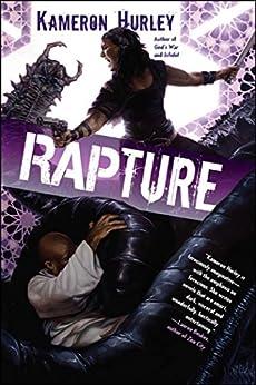Rapture (Bel Dame Apocrypha Book 3) by [Hurley, Kameron]