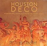 Houston Deco, Jim Parsons and David Bush, 1933979070