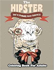 amazoncom the hipster coloring book for adults youve probably never colored it sacred mandala designs and patterns coloring books for adults volume - Hipster Coloring Book
