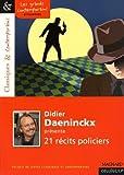 Didier Daeninckx présente 21 récits policiers