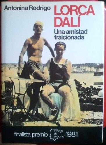 Descargar Libro Lorca-dali : Una Amistad Traicionada Antonina Rodrigo