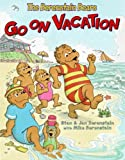 The Berenstain Bears Go on Vacation, Jan Berenstain and Mike Berenstain, 060614773X