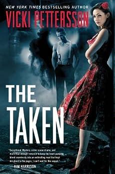 The Taken: Celestial Blues (Celestial Blues Series Book 1) by [Pettersson, Vicki]