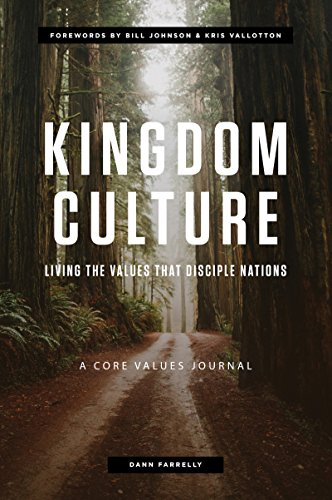 Kingdom Culture: Living the Values that Disciple Nations