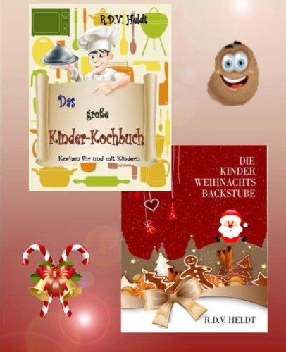 Kinder Weihnachtskekse.Guide Die Kinder Weihnachtsbackstube German Edition