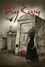 Big Easy: Historical fun romantic forbidden and humorous New Orleans paranormal mystery suspense thriller urban fantasy (French Quarter Mystery Book 1)