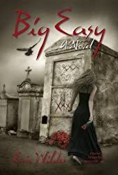 Big Easy: Historical fun romantic and humorous New Orleans paranormal mystery suspense thriller urban fantasy (French Quarter Mystery Book 1): A Wyatt Thomas Paranormal Mystery