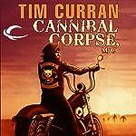 Cannibal Corpse, M/C | Tim Curran