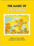 The Magic of Yellow, Neysa Griffith, 1568440278
