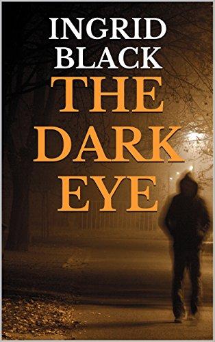 The Dark Eye (The Saxon & Fitzgerald Mysteries Book 2)