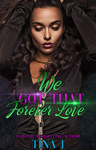 (We Got That Forever Love  (FULL STAND-ALONE))