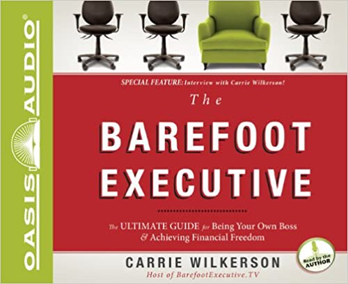 Book The Barefoot Executive: The Ultimate Guide to Being Your Own Boss and Achieving Financial Freedom