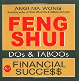 Feng Shui Do's and Taboos for Financial Success (Feng Shui DOs & TABOOs)