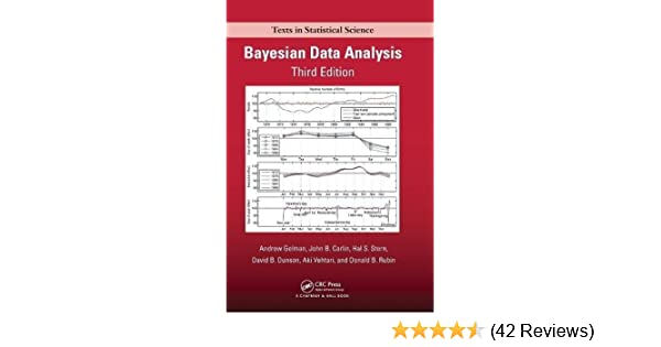 Amazon bayesian data analysis third edition chapman hall amazon bayesian data analysis third edition chapman hallcrc texts in statistical science 9781439840955 andrew gelman john b carlin fandeluxe Image collections