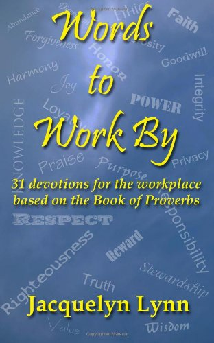 Words Work devotions workplace Proverbs