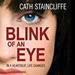 Blink of an Eye | Cath Staincliffe