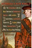 img - for Dunmore's New World: The Extraordinary Life of a Royal Governor in Revolutionary America--with Jacobites, Counterfeiters, Land Schemes, Shipwrecks, ... Royal Weddings (Early American Histories) by David, James Corbett (2013) Hardcover book / textbook / text book