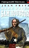 Make Way for Sam Houston (Unforgettable Americans)