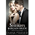 The Sheikh's Bargain Bride (Desert Kings Book 2)