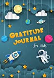 Book cover from Gratitude Journal for Kids: Boy Space Theme 90 Days Daily Writing Today I am grateful for... Children Happiness Notebook by Michelia Creations