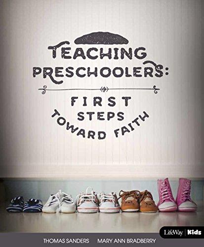 Teaching Preschoolers: First Steps Toward Faith, Revised