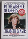 In the Absence of Angels, Elizabeth Glaser and Laura Palmer, 0399135774