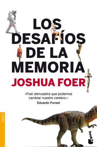 Descargar Libro Los Desafíos De La Memoria Joshua Foer