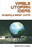 img - for Viable Utopian Ideas: Shaping a Better World by Art Shostak (2003-03-02) book / textbook / text book
