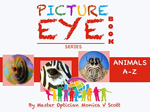 Animals A-Z: Picture Eye Book (Eye Book Series - Eyeglasses Scott