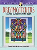 img - for Creative Haven Dreamcatchers Stained Glass Coloring Book (Adult Coloring) book / textbook / text book