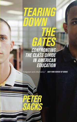 Tearing Down the Gates: Confronting the Class Divide in American Education