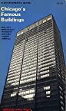 img - for Chicago's Famous Buildings: A Photographic Guide. The City's Architectural Landmarks and Other Notable Buildings book / textbook / text book