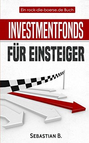 Investmentfonds Für Einsteiger  Richtig Investieren Mit Fonds