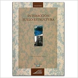 Amazon.com: Interacción suelo-estructura (9789589602782 ...