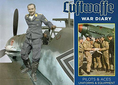 Luftwaffe War Diary: Pilots & Aces: Uniforms & -