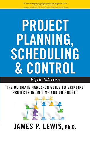 Project Planning, Scheduling, and Control: The Ultimate Hands-On Guide to Bringing Projects in On Time and On Budget , Fifth Edition (Project Controls compare prices)