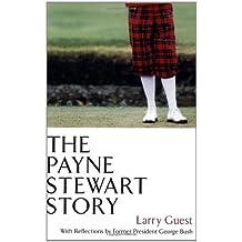 The Payne Stewart Story