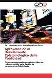 Aproximación Al Develamiento Epistemológico de la Publicidad, Clara Inés Villegas Bravo and Angela Beatriz Duque Osorio, 3659005533
