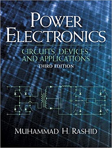 Power Electronics: Circuits, Devices and Applications (Pie