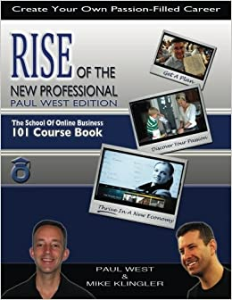 amazon rise of the new professional paul west edition the