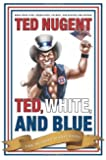 Ted, White, and Blue: The Nugent Manifesto by Ted Nugent (2008-10-06)